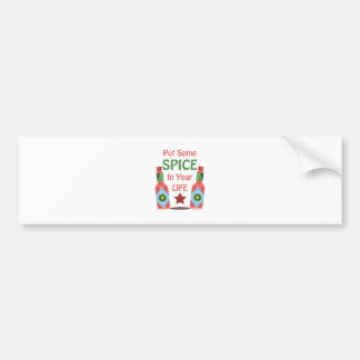 Spice In Your Life Car Bumper Sticker