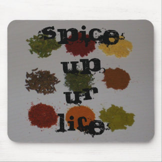 Spice Up Ur Life Mousepad