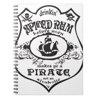 Spiced Rum Pirate Spiral Notebooks