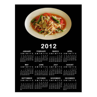 Spicy Papaya Salad [Som Tam] 2012 Calendar Post Card