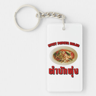 Spicy Papaya Salad [Tam Mak Hung] Isaan Dialect Keychain