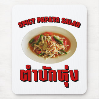 Spicy Papaya Salad [Tam Mak Hung] Isaan Dialect Mouse Pad