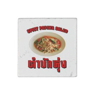 Spicy Papaya Salad [Tam Mak Hung] Isaan Dialect Stone Magnet