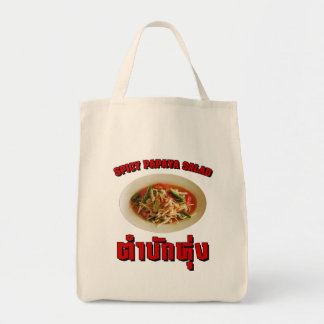 Spicy Papaya Salad [Tam Mak Hung] Isaan Dialect Tote Bag
