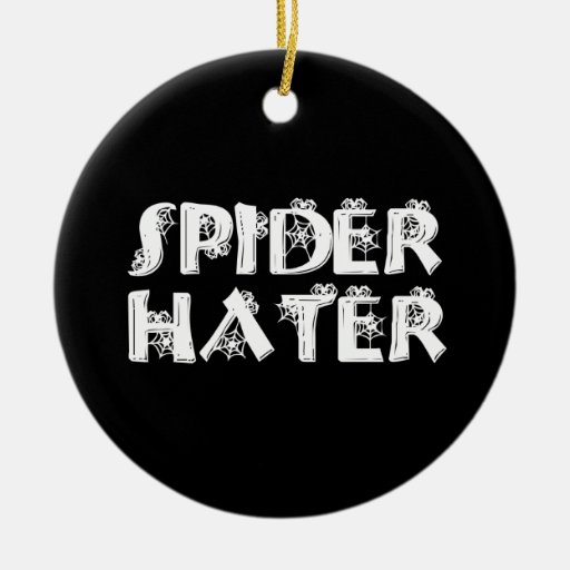 Spider Hater Christmas Ornament