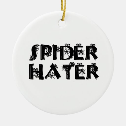 Spider Hater Ornaments