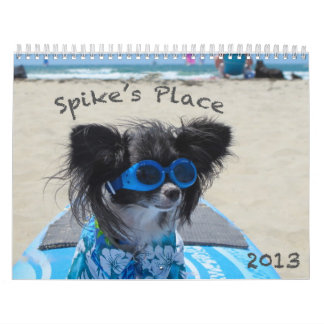 Spike s Place Calendar - 2 Sizes