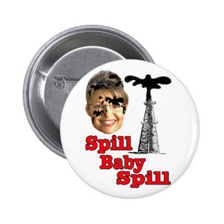 spill baby spill... 2 inch round button