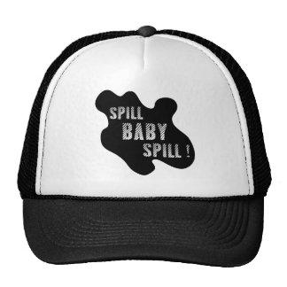 Spill Baby Spill Baseball Cap Mesh Hat