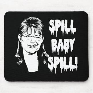 Spill Baby Spill Mousepads