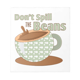 Spill The Beans Note Pad
