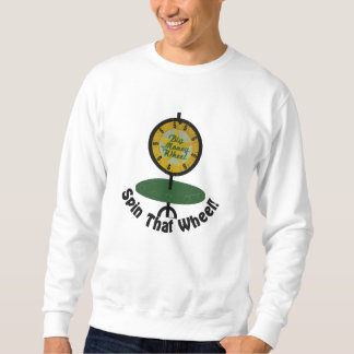 Spin That Wheel Embroidered Sweatshirts