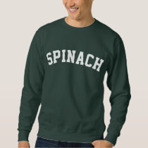 Spinach Sweatshirt