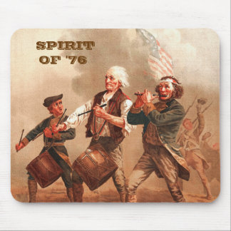 Spirit of  '76. Patriotic Fine Art Gift Mousepad Mouse Pad