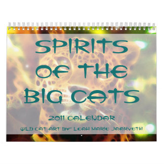 Spirit of the Big Cats 2011 Calendar