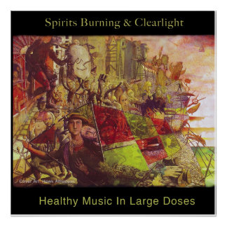 Spirits Burning & Clearlight Healthy Music Poster