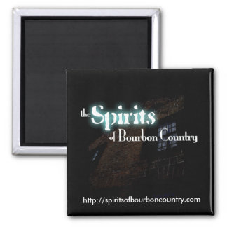 Spirits of Bourbon Country Magnet