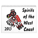 Spirits of the West Coast   2013 Calendar