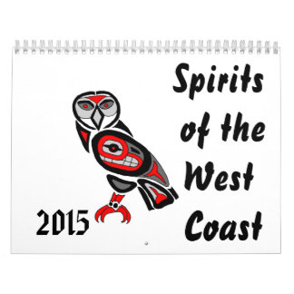Spirits of the West Coast 2015 Calendar