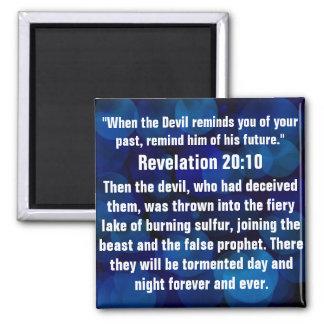 Spiritual attack bible verse Revelation 20:10 2 Inch Square Magnet