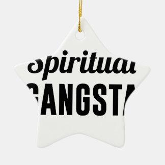 Spiritual Gangsta Ceramic Ornament