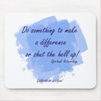Spiritual Networking - Do Something Mouse Pad
