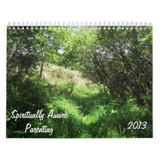 Spiritually Aware Parenting 2013 calender Calendar