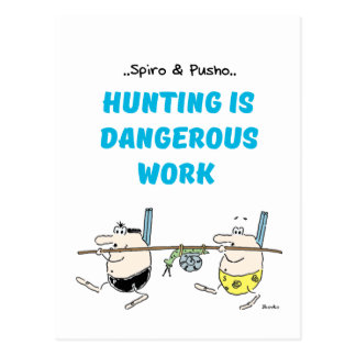 Spiro & Pusho Hunting Motivational Quotes Postcard