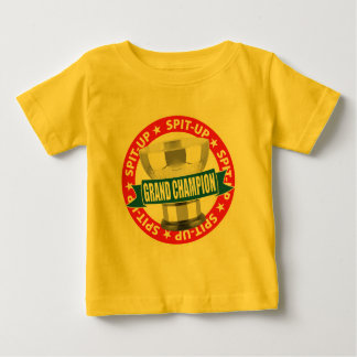 Spit-Up Grand Champion Baby T-Shirt