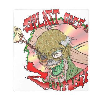 Splatt goes the Zombie Notepad