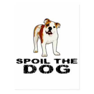 Spoil the Dog Postcard