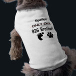 """Spoiled big brother shirt<br><div class=""""desc"""">This shirt is a fun way to tell everyone that you are expecting!! If you doggy is already your baby include him in the announcement with is adorable shirt!</div>"""