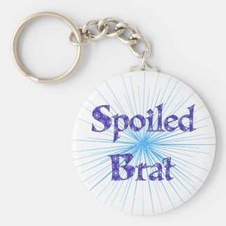 Spoiled Brat Key Chains