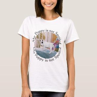 Spoiled? Bull Terrier Puppy . . . Not T-Shirt