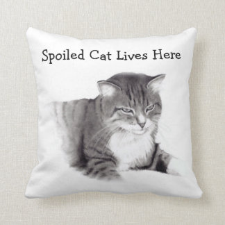 Spoiled Cat Lives Here: Pencil Drawing: Pet Throw Pillow