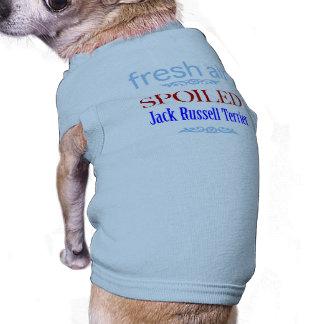 spoiled Jack Russell Terrier Tee
