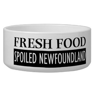 SPOILED NEWFIE BOWL