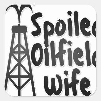 Spoiled Oilfield Wife Square Sticker