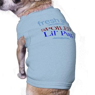 spoiled Pug Shirt