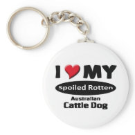Spoiled Rotten Australian Cattle Dog Keychains