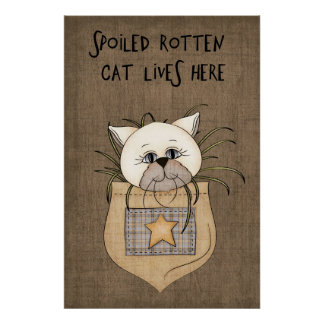 Spoiled Rotten Cat Lives Here Poster