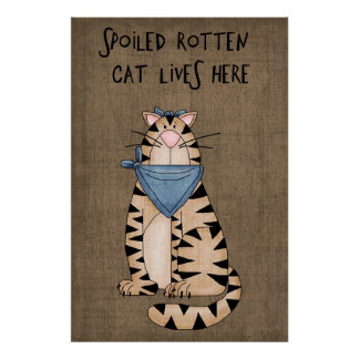 Spoiled Rotten Cat Poster