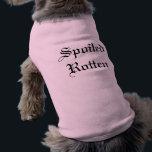 "&quot;Spoiled Rotten&quot; Dog Shirt<br><div class=""desc"">Cute Dog Shirt with &quot;Spoiled Rotten&quot; Text</div>"