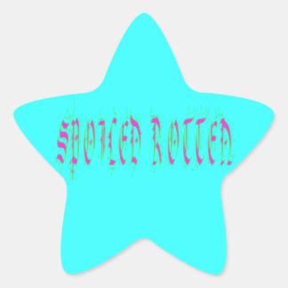 Spoiled Rotten Star Sticker