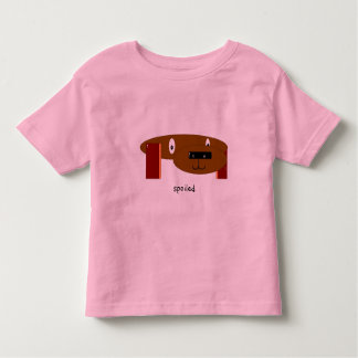 spoiled toddler t-shirt