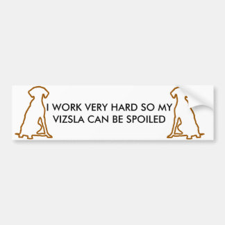 Spoiled Vizsla Bumper Sticker