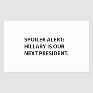 Spoiler Alert Hillary Rectangular Sticker