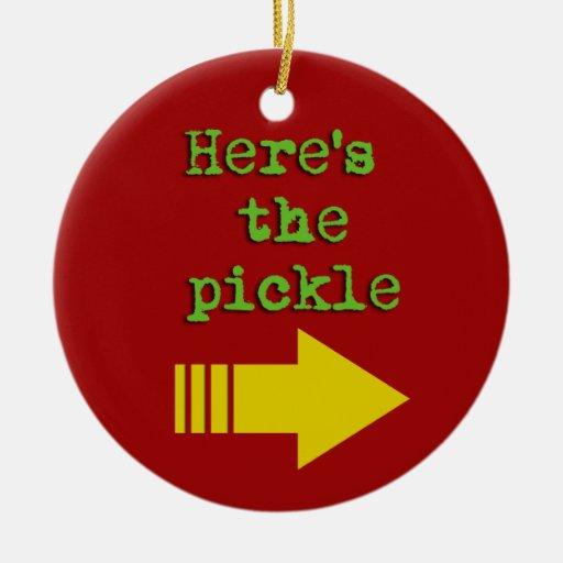 Spoiler alert ornament - Here's the pickle