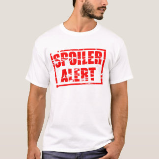 Spoiler alert red rubber stamp effect T-Shirt