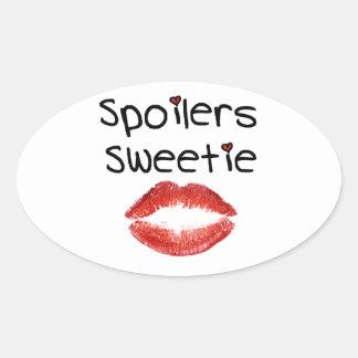 Spoilers Sweetie Oval Sticker